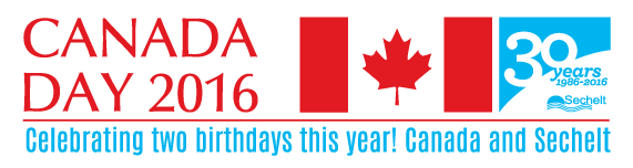 Canada Day and District of Sechelt 30th Anniversary